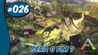 ARK Survival Evolved #26 Sera O Fim ?