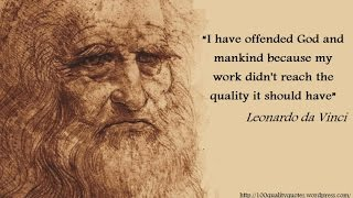 2189 Quotes by Leonardo, or Jesus Christ after 1500 years in the Re...