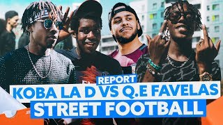 Koba LaD VS Q.E Favelas : Street Football !