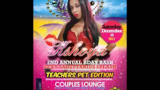 Kshoy (Brooklyn) Ent Present A Night Called Teachers Pet Edition
