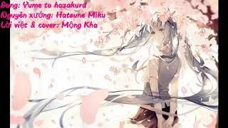 (Lời việt) Yume to hazakura - Hatsune Miku