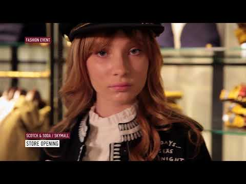 Scotch and Soda| Store Opening | FASHION EVENT