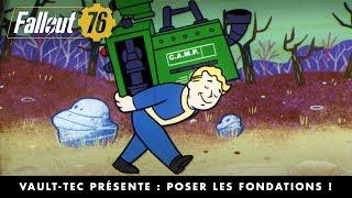 Fallout 76 – Vault-Tec présente : Poser les fondations !