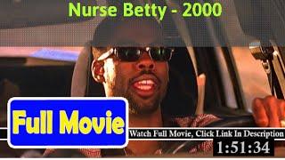 Nurse Betty (2000) Full*Movie