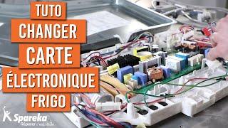 Comment changer la carte électronique d'un frigo