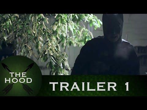 The Hood - Trailer 1 (Green Arrow Fan Film)