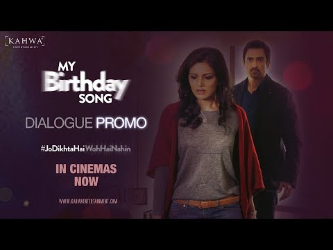 DIALOGUE PROMO II | MY BIRTHDAY SONG |...