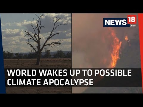 Hothouse Earth  | World Wakes Up to Possible Climate Apocalypse