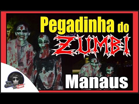 SidgrafiteGTS - PEGADINHA DO ZUMBI MANAUS