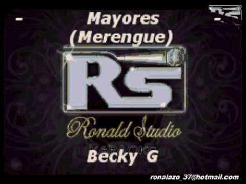 Becky G -  Mayores -  Merengue Exclusivo
