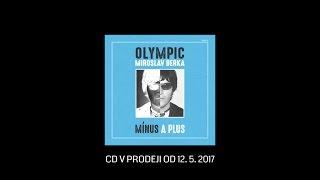 Nové CD OLYMPIC / MIROSLAV BERKA - MÍNUS A PLUS v prodeji od 12. 5. 2017 !