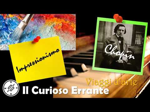 French Impressionism and Chopin (Journey in the art) - Relaxing music