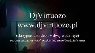DjVirtuozo  - oprawa muzyczna wesel, bankietów, studniówek, Sylwestra