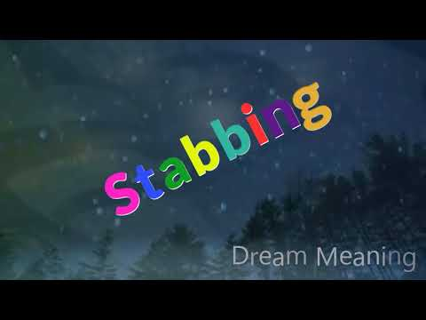 Dream About : Stabbing | Dream meaning | Dream