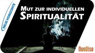 Mut zur individuellen Spiritualität - Heinz Grill
