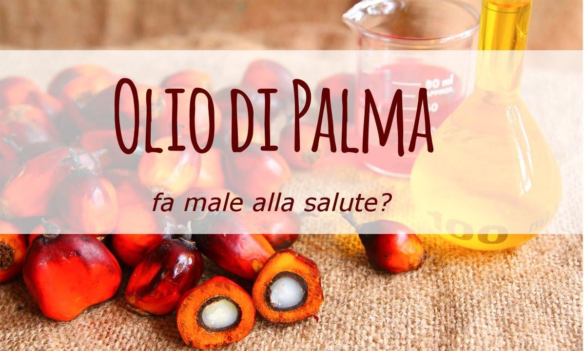 olio di palma fa male alla salute youtube