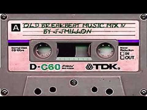OLD BREAKBEAT MUSIC MIX Vol 4