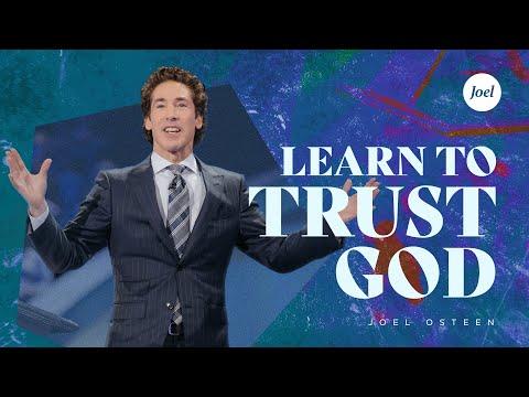 Download Learn To Trust God - Joel Osteen