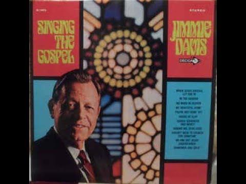 Jimmie Davis - When Jesus Knocks, Let Him In  1967