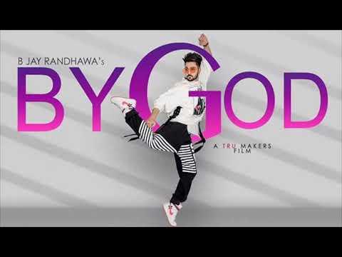 BY GOD - B Jay Randhawa (Full Song Lyrics) Karan Aujla | MixSingh | Latest Songs 2018 | TOB GANG