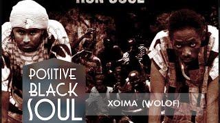 POSITIVE BLACK SOUL - Xoyma