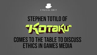Ethics in Games Media: Stephen Totilo of Kotaku comes to the table to discuss
