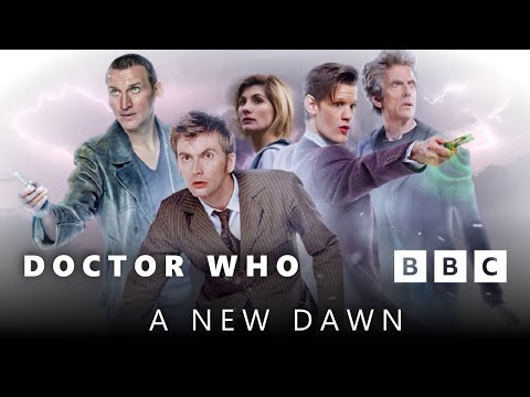 Doctor Who: 'A New Dawn' (Series 1-10 Trailer/Tribute)