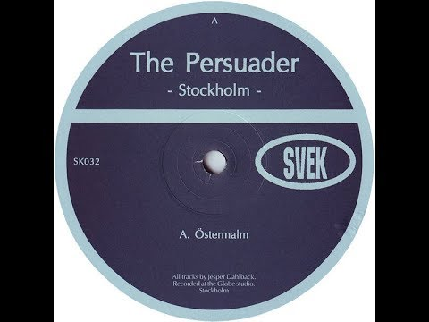 The Persuader - Östermalm