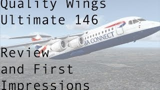FSX - Quality Wings BAe 146 Review and First Impressions