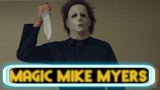 Magic Mike Myers   David Lopez