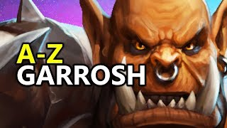 ♥ A - Z Garrosh - Heroes of the Storm (HotS Gameplay)