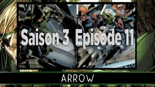 Review - Arrow Episode 11 Saison 3 (avec spoilers)