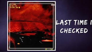DeJ Loaf - Last Time I Checked (Lyrics)