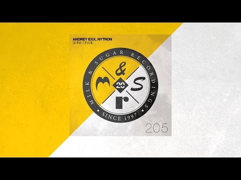 Andrey Exx & Nytron - Shine On Me (Misha Klein & No Hopes Remix)