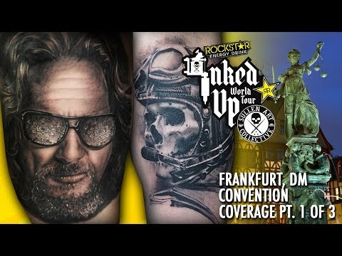 Rockstar Energy Inked Up Tour Tattoo Convention Coverage Frankfurt part 1 of 3