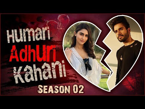 Krystle D'souza & Karan Tacker | Break Up Story | Humari Adhuri Kahani 2