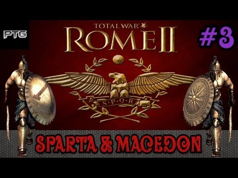 [3] Total War: Rome 2 | Co-op Campaign | Sparta & Macedon | Farewell Epirus