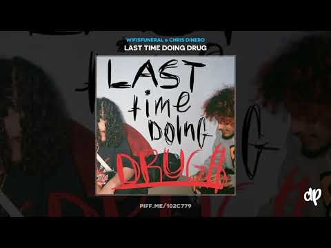 Wifisfuneral & Chris Dinero - Midday (Feat Craig Xen) [Last Time Doing Drug$]
