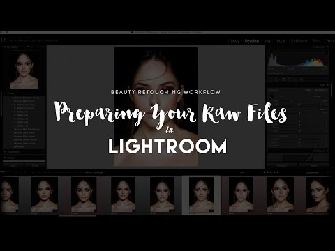 RA Quick TIp. Beauty Retouching Workflow: Preparing Raw Files in Lightroom