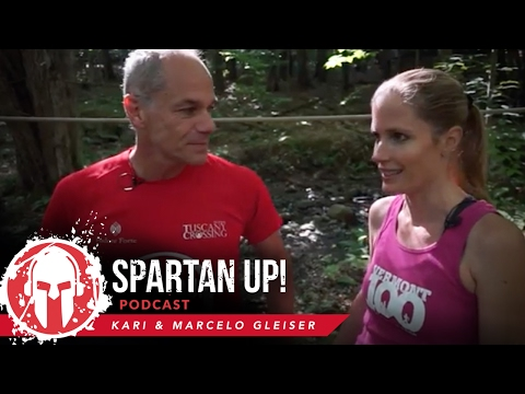 130: Kari & Marcelo Gleiser | Theoretical Physics, Psychology and Obstacle Racing