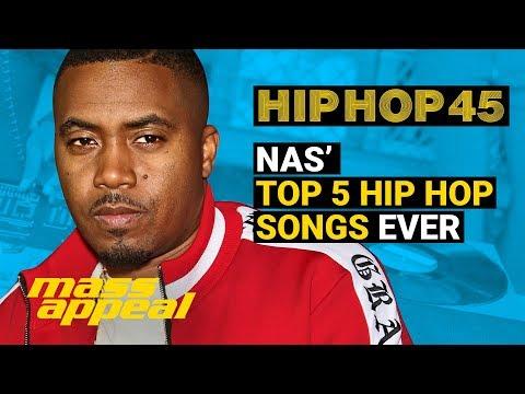 Nas: Top 5 Hip Hop Songs Ever | Hip Hop 45