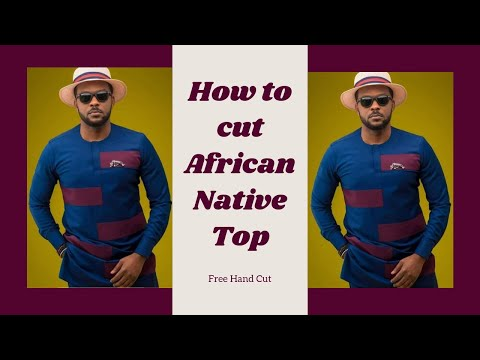 How To Cut Male Buba/African Native Top Without Pattern [Det
