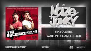 Tek Soldierz - War On Di Dancefloor (Official HQ Preview)
