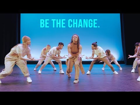 """BE THE CHANGE"" 