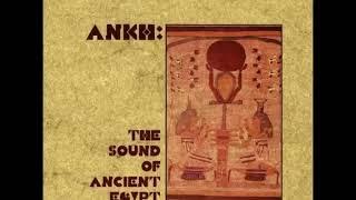 Ankh: The Sound of Ancient Egypt - Michael Atherton [1998](AUS)|Mid Western Folk Music, World