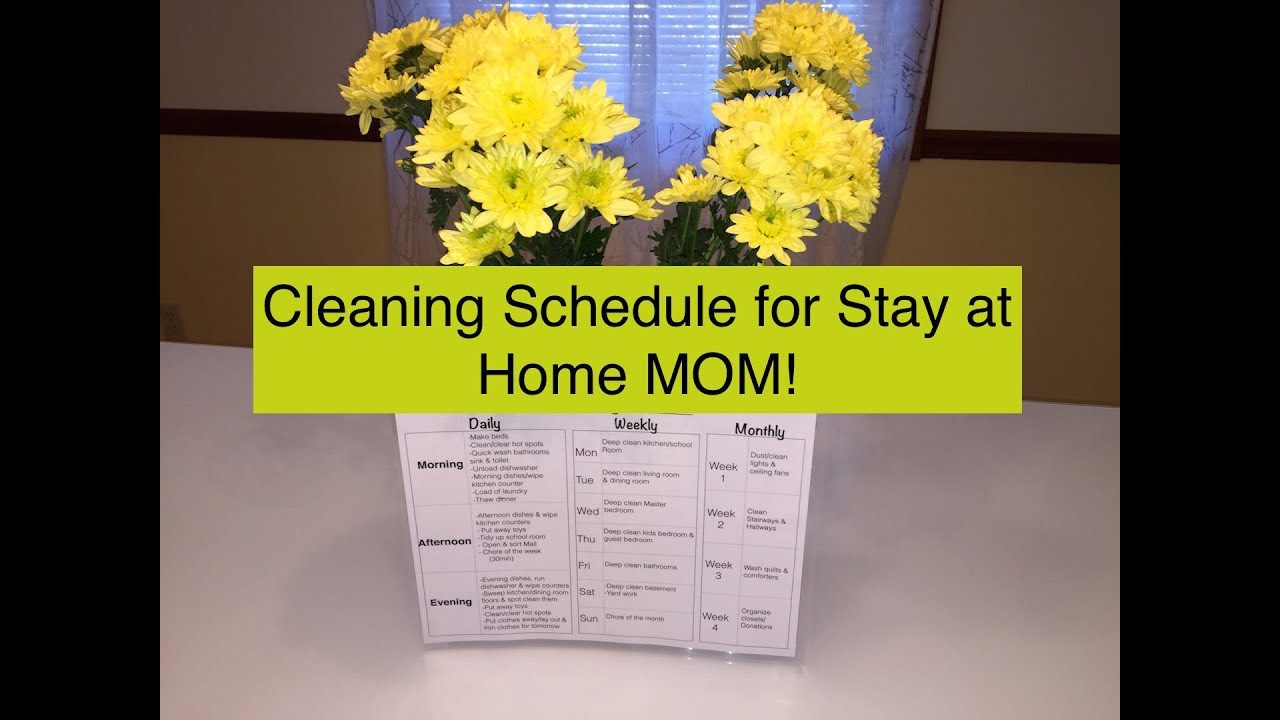 Cleaning Schedule For Stay At Home Moms