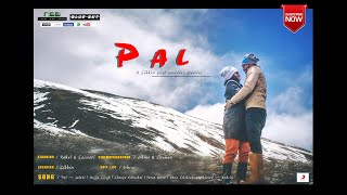Pal – Jalebi | Arijit Singh | Shreya Ghoshal | Post Wedding | Rahul & Sawati | Sikkim