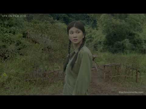 I Kỹ xảo điện ảnh Việt Nam I VFX on Viet Nam film 2018 I