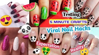 Testing Out Viral NAIL💅🏻 ART Hacks By 5 MINUTE CRAFTS *Unbelievable*|Watermelon nails😵