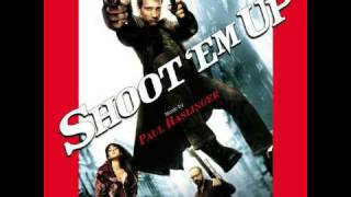 ★DOWNLOAD★ - Shoot Em Up (2007) Score